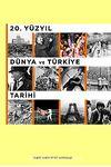 20. Yüzyıl Dünya ve Türkiye Tarihi (Öğrenci Kitabı)