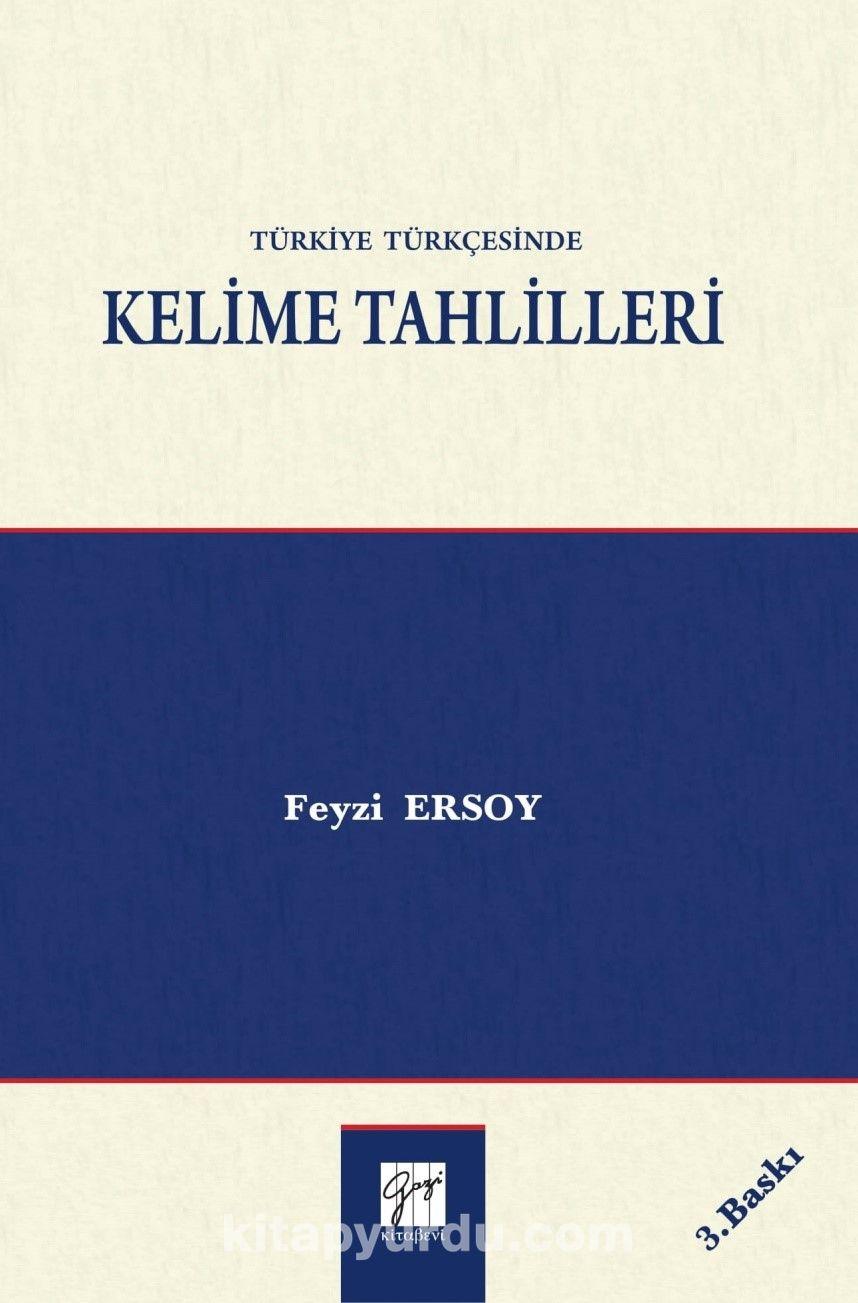 Türkiye Türkçesinde Kelime Tahlilleri - Dr. Feyzi Ersoy pdf epub