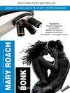 Bonk & Seks ve Bilimin İlginç Çiftleşmesi