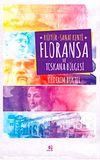 Kültür-Sanat Kenti Floransa ve Toskana Bölgesi