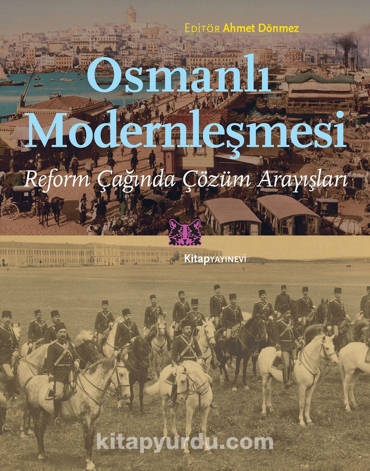 Osmanlı ModernleşmesiReform Çağında Çözüm Arayışları -  pdf epub