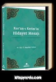 Kur'an‐ı Kerim'in Hidayet Mesajı