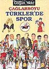 Çağlarboyu Türkler'de Spor