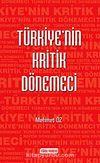 Türkiye'nin Kritik Dönemeci