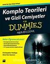 Komplo Teorileri ve Gizli Cemiyetler For Dummies Meraklısına