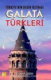 Türkiye'nin Derin İktidarı Galata Türkleri