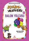 Balon Yolcusu / Çıkrık ve Masura 5