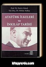 Atatürk İlkeleri ve İnkilap Tarihi (Prof. Dr. Zerrin Günal - Mithat Atabay)