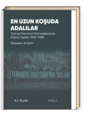 En Uzun Koşuda Adalılar & Türkiye Devrimci Mücadelesinde Kıbrıslı :Türkler (1967-1981)
