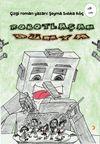 Robotlaşan Dünya