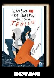 Ünsüz Youtuberın Günlüğü - Troller
