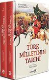 Türk Milletinin Tarihi (2 Cilt)