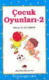 Çocuk Oyunları - 2