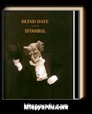 Blind Date Istanbul: İstanbul'da Habersiz Buluşma