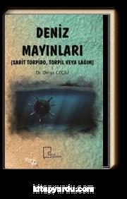 Deniz Mayınları & Sabit Torpido, Torpil veya Lağım