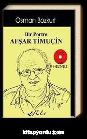 Bir Portre Afşar Timuçin (Dvd Hediyeli)