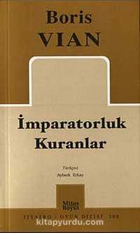 İmparatorluk Kuranlar - Boris Vian pdf epub