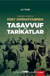 Tarihsel Süreçte Kürt Coğrafyasında Tasavvuf ve Tarikatlar