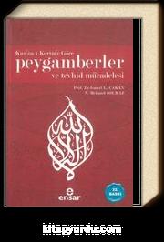 Kur'an-ı Kerim'e Göre Peygamberler ve Tevhid Mücadelesi (ciltsiz)
