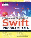 Uygulamalarla ve Projelerle Swıft Programlama (Eğitim Videolu) & Swift 5.1 İle Uyumlu