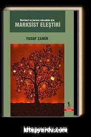 Devrimci ve Kurucu Mücadele İçin Marksist Eleştiri