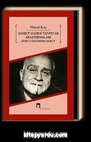 Ahmet Hamdi Tanpınar Araştırmaları & Ömrün Gecesinde Sükut