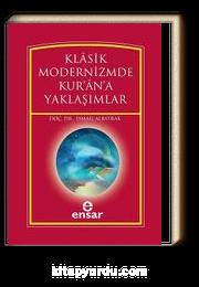 Klasik Modernizmde Kur'an'a Yaklaşımlar