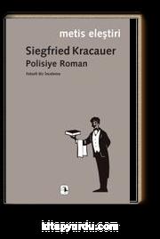 Polisiye Roman & Felsefi Bir İnceleme