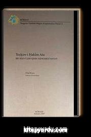 Tezkire-i Hakim Ata & Bir Yesevi Dervişinin Menkabevi Hayatı