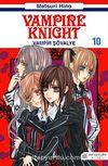 Vampir Şövalye 10 & Vampire Knight