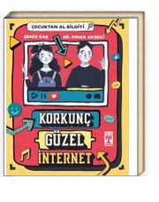 Korkunç Güzel İnternet - Çocuktan Al Bilgiyi