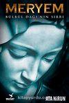 Meryem & Bülbül Dağı'nın Sırrı