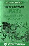 Türkiye'yi Parçalama ve Paylaşma Planları 7-G-45