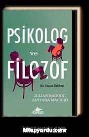 Psikolog ve Filozof & Bir Yaşam Rehberi