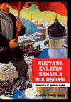 Rusya'da Eylemin Sanatla Buluşması & Edebiyatta ve Sinemada Devrim