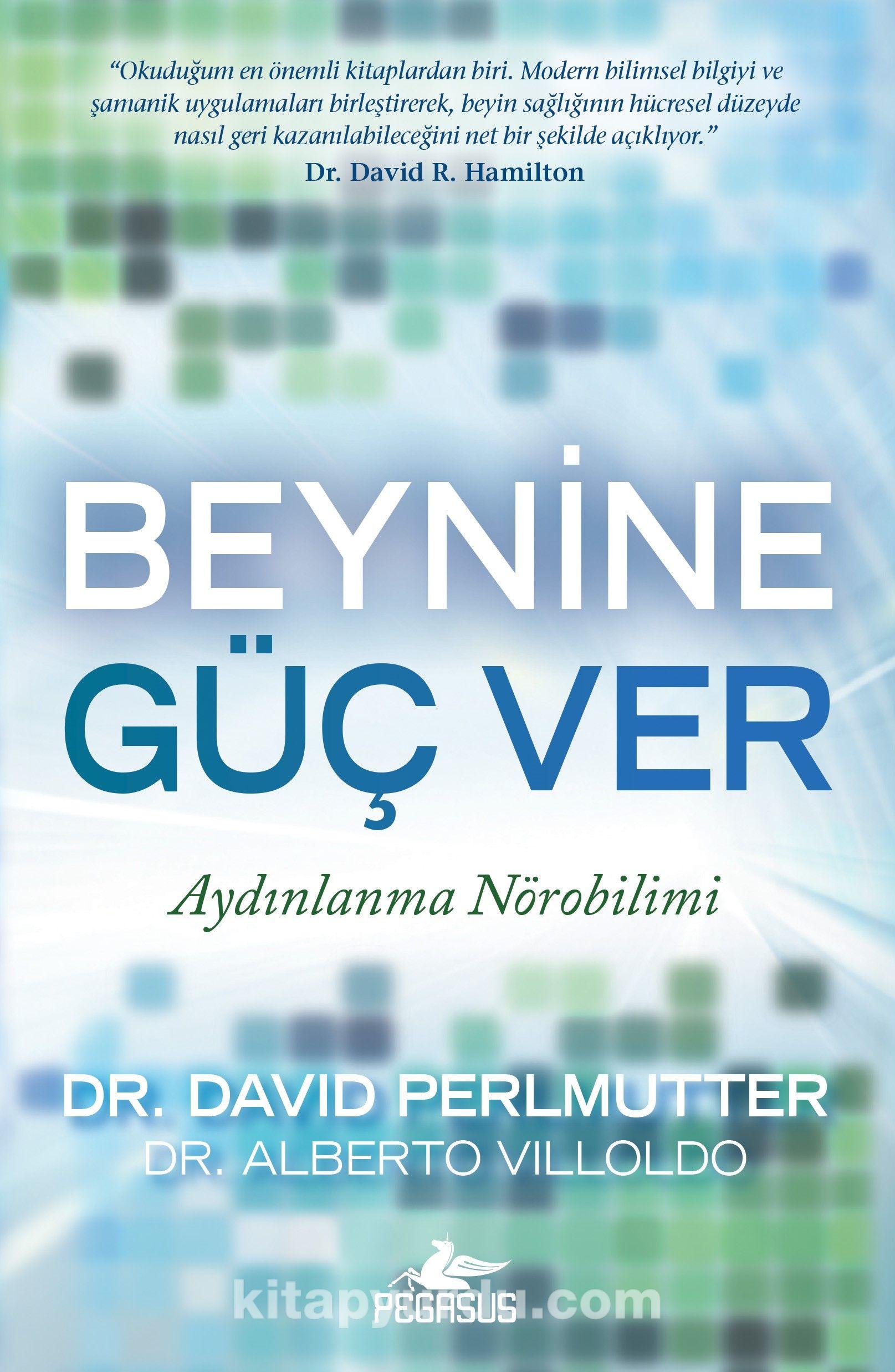 Beynine Güç Ver - Dr. David Perlmutter pdf epub