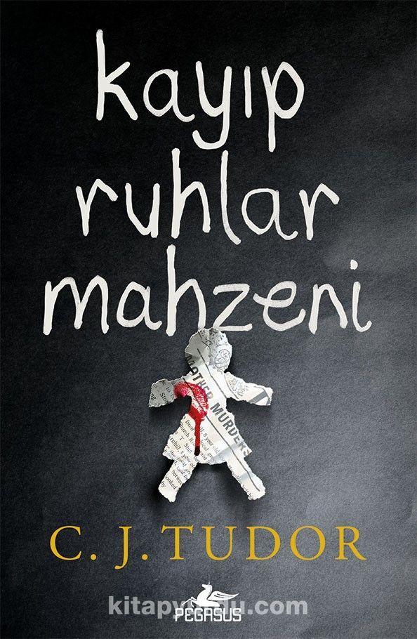 Kayıp Ruhlar Mahzeni - C. J. Tudor pdf epub
