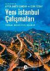 Yeni İstanbul Çalışmaları & Sınırlar, Mücadeleler, Açılımlar