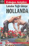 Laleden Yağlı Güreşe Hollanda