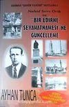 Nahid Sırrı Örik ve Bir Edirne Seyahatnamesi'ne Güncelleme & Edirne Şehir Tarihi Notları:1