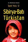 Sibirya-Batı Türkistan / İpek Yolu -2