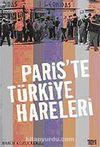 Paris'te Türkiye Hareleri
