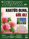 Yüzakı Aylık Edebiyat, Kültür, Sanat, Tarih ve Toplum Dergisi / Sayı:117 Kasım 2014