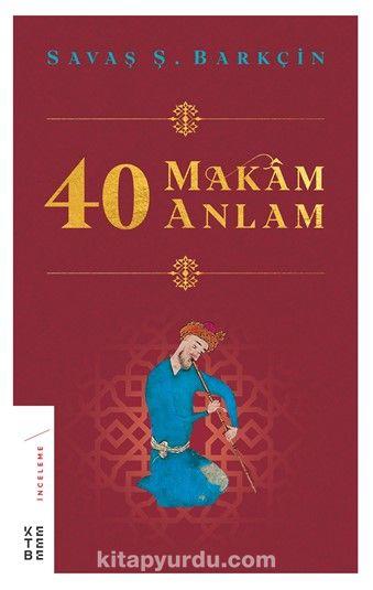 40 Makam 40 Anlam - Savaş Ş. Barkçin pdf epub