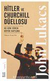 Hitler ve Churchill Düellosu & 80 Gün Süren Büyük Kapışma