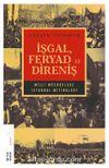 İşgal, Feryad ve Direniş & Milli Mücadelede İstanbul Mitingleri
