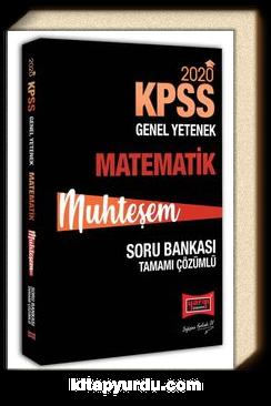 2020 KPSS Muhteşem Matematik Tamamı Çözümlü Soru Bankası