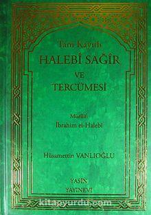 Tam Kayıtlı Halebi Sağir ve Tercümesi (Tek Cilt)