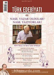 Türk Edebiyatı / Aylık Fikir ve Sanat Dergisi Sayı:493 Kasım 2014