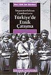 Türkiye'de Etnik Çatışma & İmparatorluktan Cumhuriyete